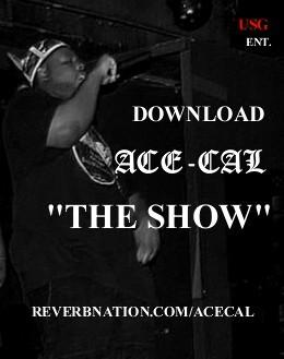 THE SHOW, by Ace-Cal on OurStage