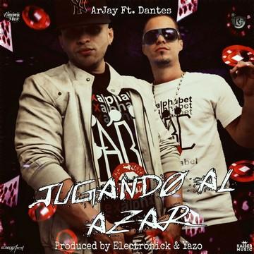 Jugando Al Azar Ft Dantes El Alquimista, by ArJay Ft Dantes El Alquimista on OurStage