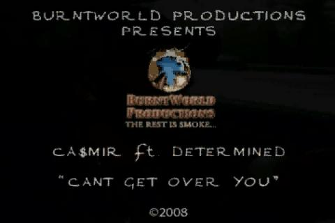 Cant Get Over You ft DETERMINED, by CA$MIR on OurStage