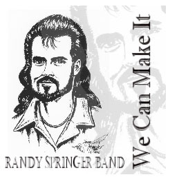 We can make it, by Randy Springer on OurStage