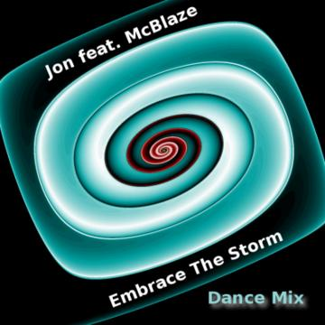 Embracing The Storm (Dance The Storm Remix), by Jonathan Tan on OurStage