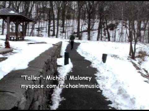 Taller - Music Video, by Michael Maloney on OurStage