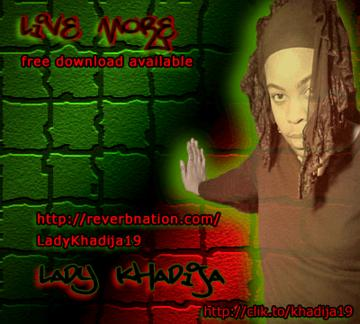 Live More, by Lady Khadija on OurStage