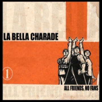 When, Not If, by LA BELLA CHARADE on OurStage