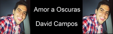 Amor a Oscuras, by David Campos on OurStage