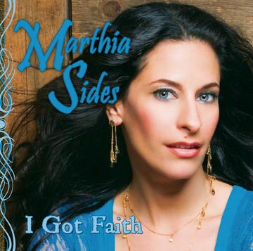 I Got Faith, by Marthia Sides on OurStage