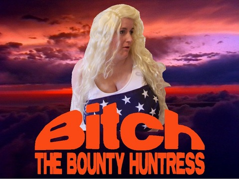 Bitch the Bounty Huntress, by The Corporate Rejects on OurStage