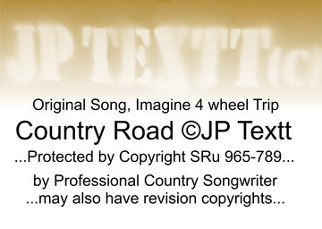 Country Road©JP Textt SRu 965-789 rev6, by JP Textt© on OurStage