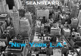"""""""New York, L.A"""", by SEANSTARR on OurStage"""