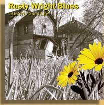 Hell On My Heels, by Rusty Wright Band on OurStage