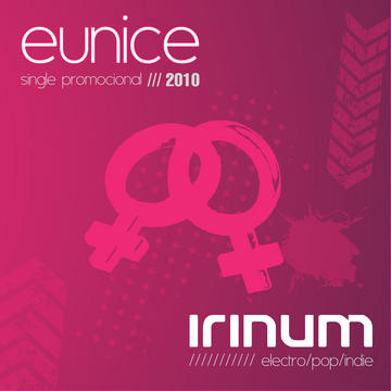 EUNICE, by IRINUM on OurStage
