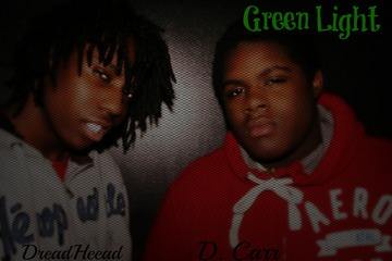 GreenLight - DCARR Prod. By Itz Yc Beats, by DCARR on OurStage