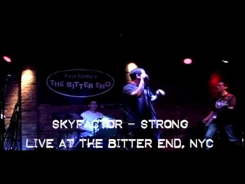 Strong - Skyfactor live at the Bitter End, NYC, by Skyfactor on OurStage