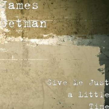 If I Knew Back then, by James Getman on OurStage