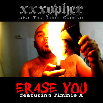 Erase You, by xxxopher on OurStage