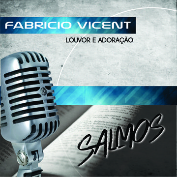 Salmo 27, by Fabricio Vicent on OurStage