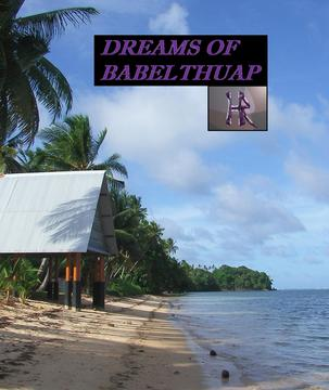 Dreams of Babelthuap, by Hollidayrain (H.R) on OurStage