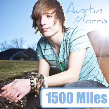 1500 Miles, by Austin Morris on OurStage