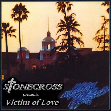 Victim of Love (Eagles), by Stone Cross on OurStage