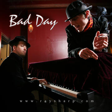 Bad Day, by Anthony Alfieri & Ray Sharp on OurStage