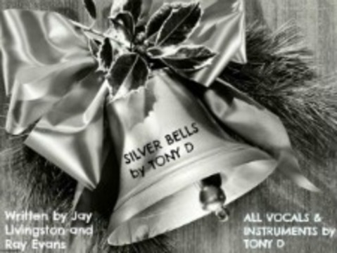 (The Video) SILVER BELLS by TONY D, by TONY D  on OurStage