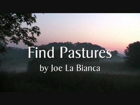 Find Pastures, by Joe La Bianca on OurStage