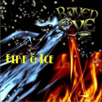 Fire & Ice, by Raveneye on OurStage