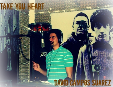 Take Your Heart, by David Campos Suarez on OurStage