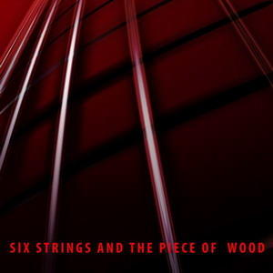 Pastuw's Dream, by Six Strings and a Piece of Wood on OurStage