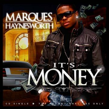 It's Money, by Marques Haynesworth on OurStage