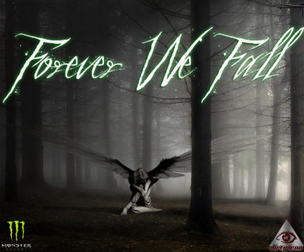 Forever We Fall, by Aizen on OurStage