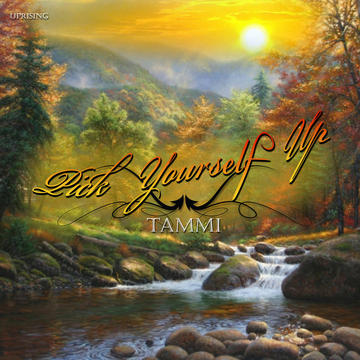 PICK YOUR SELF UP, by tammi on OurStage