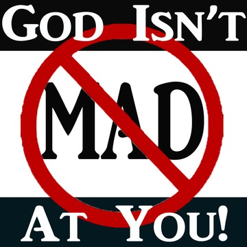 God Isn't Mad At You, by anthonywrites on OurStage