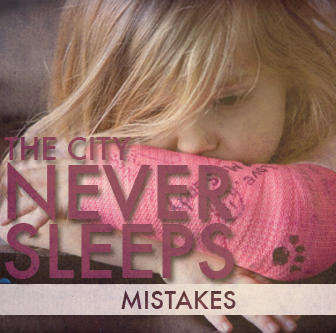 Mistakes, by The City Never Sleeps on OurStage