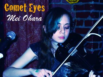 Comet Eyes, by Mei Ohara on OurStage