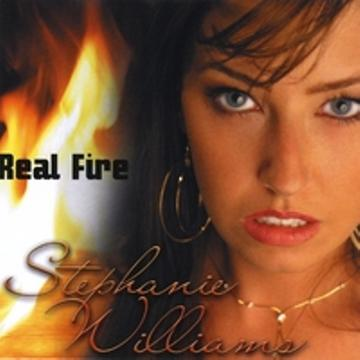 Real Fire, by Stephanie Williams music on OurStage