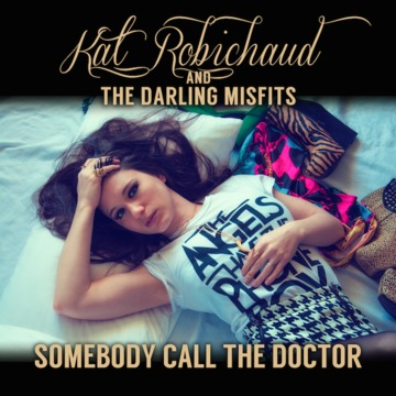 Somebody Call The Doctor, by Kat Robichaud on OurStage