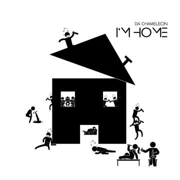 I'm Home, by Da Dhameleon on OurStage