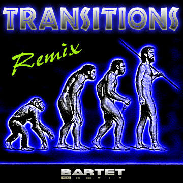 Transitions (Remix), by Bartet on OurStage