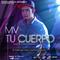 MV - Tu Cuerpo (Prod. by JL Beat), by MV  on OurStage
