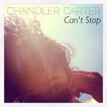 Can't Stop, by Chandler Carter on OurStage