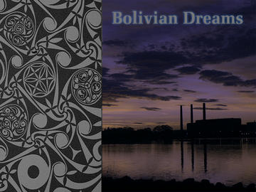 Bolivian Dreams, by father and son on OurStage