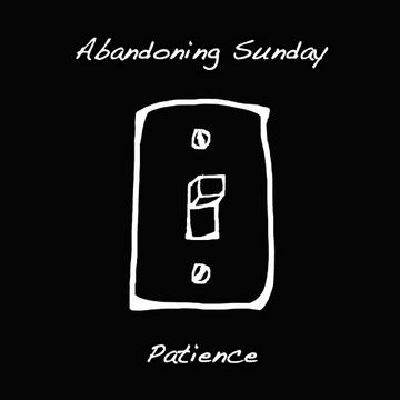Patience, by Abandoning Sunday on OurStage