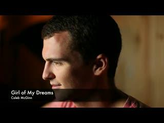 Girl of My Dreams (Original), by Caleb McGinn on OurStage