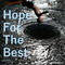 Hope For The Best, by The company Of Amateur Souls on OurStage
