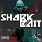 K-TRUTH - SHARK BAIT, by K-TRUTH on OurStage