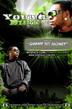 Gimme My Money (Radio), by Young Dirt on OurStage