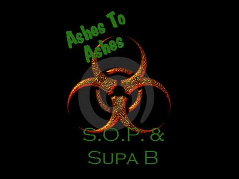 Ashes To Ashes, by S.O.P. on OurStage