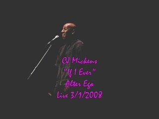 """""""If I Ever"""" LIVE in concert, by CJ Mickens on OurStage"""
