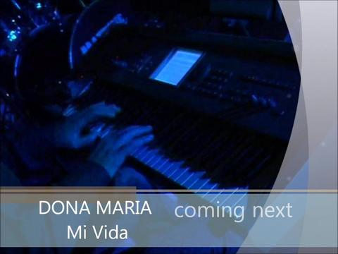 Dona Maria Mi Vida, by Donamaria on OurStage